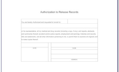 Authorization To Release Medical Records Template