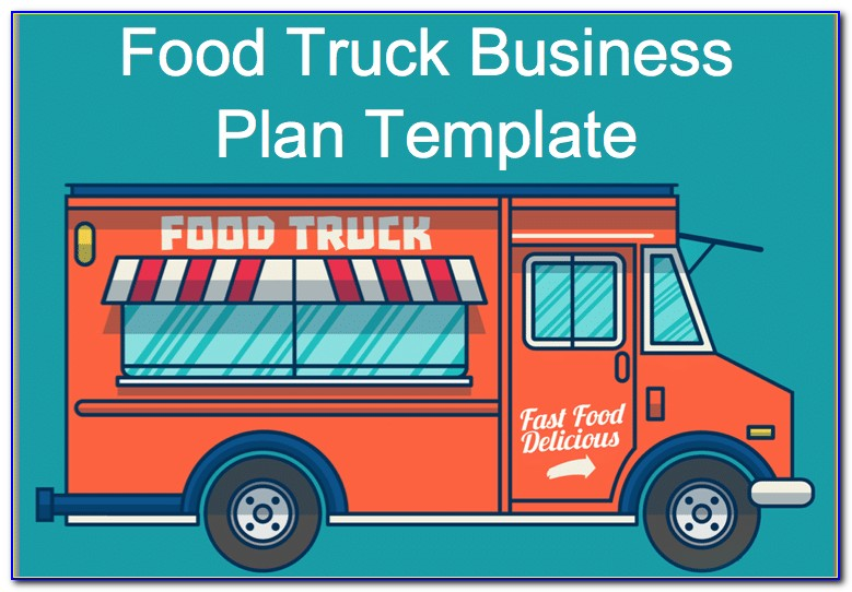 Mobile Food Truck Business Plan Samples