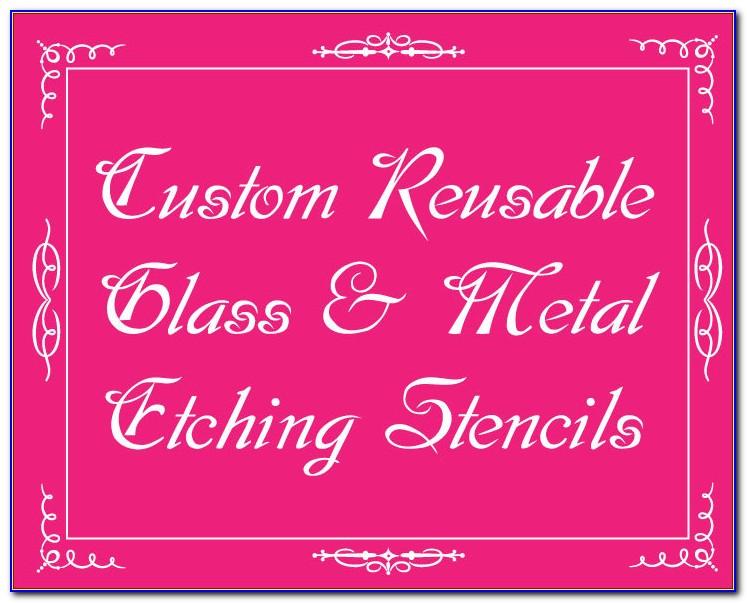 Custom Made Reusable Glass Etching Stencils