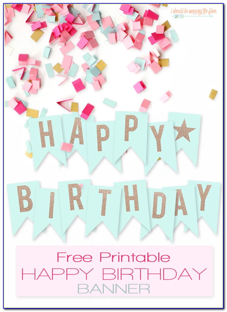 Free Printable Happy Birthday Banner Templates